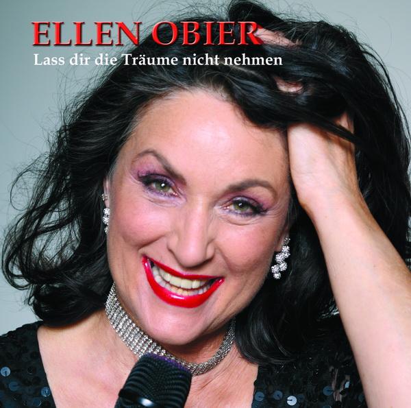 Ellen Obier - Lass dir die Träume nicht nehmen